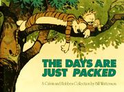 Cover of: The days are just packed by Bill Watterson, Bill Watterson