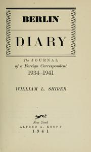 Cover of: Berlin diary by William L. Shirer