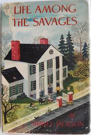 Cover of: Life among the savages by Jackson, Shirley