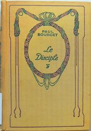 Cover of: Le disciple by Paul Bourget