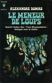Cover of: Le meneur de loups by Alexandre Dumas