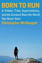 Cover of: Born to run by Christopher McDougall