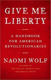 Cover of: Give me liberty by Naomi Wolf