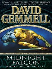 Cover of: Midnight falcon by David A. Gemmell