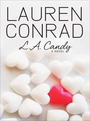 Cover of: L.A. Candy by Lauren Conrad