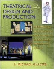 Cover of: Theatrical design and production by J. Michael Gillette