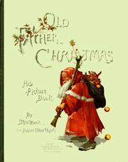 Cover of: Old Father Christmas by Mrs Mack and Robert Elice Mack