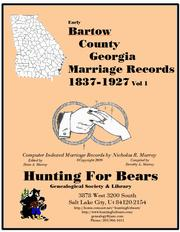 Cover of: Early Bartow County Georgia Marriage Records Vol 1 1837-1927 by Nicholas Russell Murray