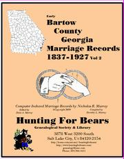 Cover of: Early Bartow County Georgia Marriage Records Vol 2 1837-1927 by Nicholas Russell Murray