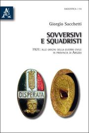 Cover of: Sovversivi e squadristi by Giorgio Sacchetti