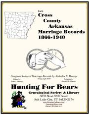 Cover of: Cross County Arkansas Marriage Records 1866-1940 by Nicholas Russell Murray