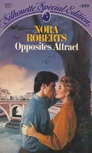 Cover of: Opposites attract by Nora Roberts