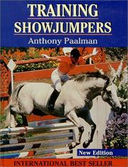 Cover of: Training Showjumpers by Anthony Paalman