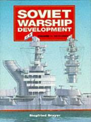Cover of: Soviet Warship Development Volume 1 1917 - 1937 by Siegfried Breyer