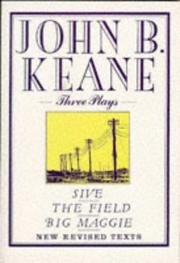 Cover of: Three plays by Keane, John B.