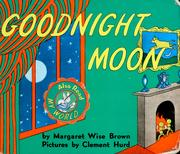 Cover of: Goodnight moon by Margaret Wise Brown