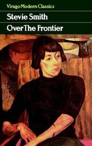 Cover of: Over the frontier by Stevie Smith