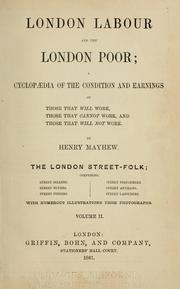 Cover of: London labour and the London poor by Mayhew, Henry