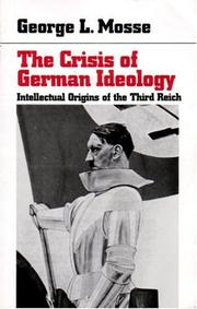 Cover of: The crisis of German ideology by George L. Mosse