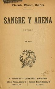 Cover of: Sangre y arena by Vicente Blasco Ibanez
