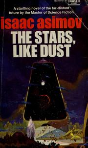 Cover of: The Stars, Like Dust by Isaac Asimov