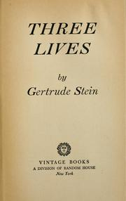 Cover of: Three lives by Gertrude Stein