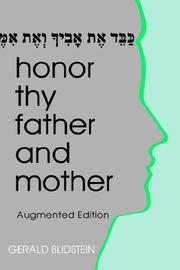 Cover of: Honor thy father and mother by Gerald J. Blidstein