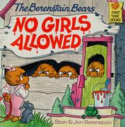 Cover of: The Berenstain Bears, no girls allowed by Stan Berenstain
