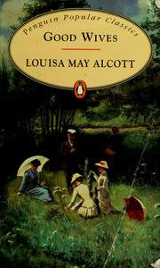 Cover of: Good wives by Louisa May Alcott