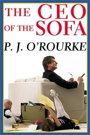 Cover of: The CEO of the sofa by P. J. O'Rourke