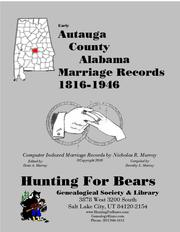 Cover of: Autauga County Alabama Marriage Index 1816-1946 by Nicholas Russell Murray, Dorothy Leadbetter Murray