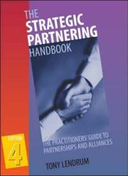 Cover of: The Strategic Partnering Handbook by Tony Lendrum