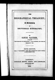 Cover of: The biographical treasury by Maunder, Samuel