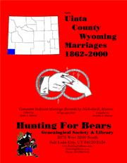 Cover of: Uinta Co Wyoming Marriages 1862-2000 by Nicholas Russell Murray, David Alan Murray