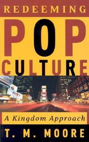 Cover of: Redeeming Pop Culture by T. M. Moore