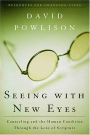 Cover of: Seeing With New Eyes by David Powlison