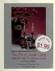 Cover of: The art of Jewish living by Ron Wolfson