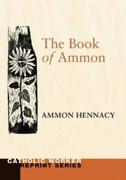 Cover of: The Book of Ammon by Ammon Hennacy
