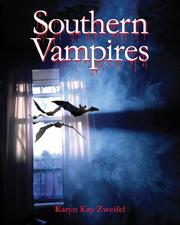 Cover of: Southern Vampires by Karyn Zweifel