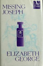 Cover of: Missing Joseph by Elizabeth George, Elizabeth George