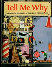 Cover of: Tell me why by Arkady Leokum