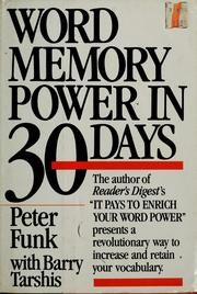 Word Memory Power in 30 Days Peter Funk