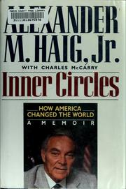 Cover of: Inner circles by Alexander Meigs Haig
