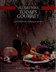 Cover of: Today&#39;s gourmet by Jacques Pepin