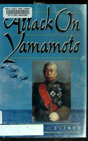 Cover of: Attack on Yamamoto by Carroll V. Glines, Jr., Carroll V. Glines