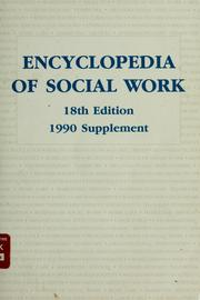 Cover of: Encyclopedia of social work by Leon H. Ginsberg