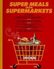 Cover of: Super meals from supermarkets by Joseph J. Famularo