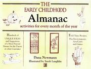 Cover of: The Early Childhood Almanac by Dana Newmann