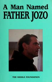 Cover of: A Man named Father Jozo by