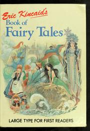 Cover of: Eric Kincaid&#39;s Book of Fairy Tales by Eric Kincaid
